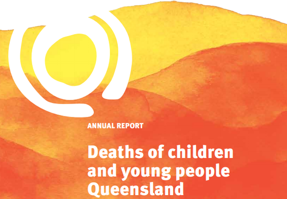 QFCC Annual Report on Deaths of children and young people in Queensland