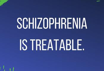"A blue square with the text ""Schizophrenia is treatable"" on it."