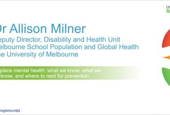 Leading Reform 2018 video :: Mental health at work, Dr Allison Milner